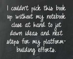 pull quote - create your writer platform